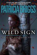 Alpha & Oméga, Tome 6 : Wild Sign