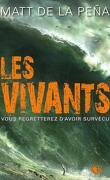 Les Vivants, Tome 1