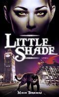 Little Shade, Tome 2 : À pas de loup