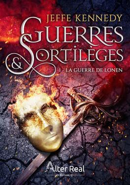 Couverture du livre : Sorcerous Moons, Tome 1 : La Guerre de Lonen