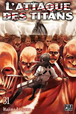 Couverture du livre : L'Attaque des Titans, Tome 31