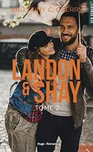 Landon & Shay, Tome 2