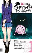 So I'm a spider, So what ?, Tome 1