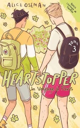 Couverture du livre : Heartstopper, Tome 3 : Un voyage à Paris