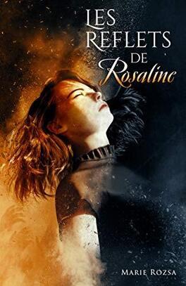 Couverture du livre : Les reflets de Rosaline