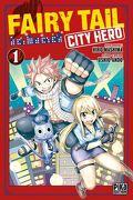 Fairy Tail - City Hero, Tome 1