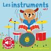 Les instruments - Volume 2