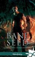 Bane Seed, Tome 3,5 : Dans la tête de Dorian Murray