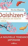 Daishizen, l'art japonais de ressentir la nature