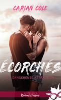 Écorchés, Tome 2 : Dangereuse attraction