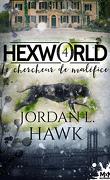Hexworld, Tome 4 : Le Chercheur de maléfice