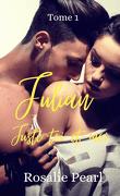 Juste toi et moi, Tome 1 : Julian