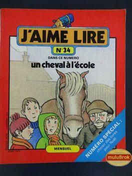 Couverture du livre : J'aime lire, n°34 : Un cheval a l'école