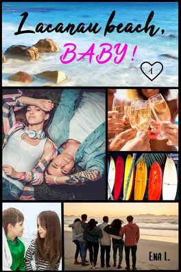 Couverture du livre : Lacanau Beach, Baby ! Tome 1 : Caleb et Zoé
