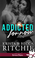 Addictions, Tome 2 : Addicted for Now