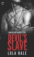American Monsters, Tome 1 : Devil's Slave