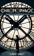 Le Chronophage - Tome 1 : La montre à gousset