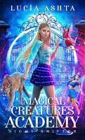 Magical Creatures Academy, Tome 1 : Night Shifter
