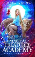 Magical Creatures Academy, Tome 3 : Mage Shifter