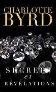 Secrets et Mensonges, Tome 2 : Secrets et Révélations