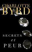 Secrets et Mensonges, Tome 3 : Secrets et Peur