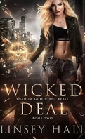 Shadow Guild: The Rebel, Tome 2 : Wicked Deal