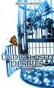 Undisclosed Desires, Tome 2