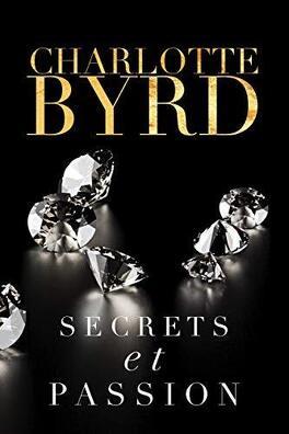 Couverture du livre : Secrets et Mensonges, Tome 5 : Secrets et Passion