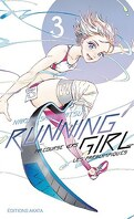 Running Girl, ma course vers les paralympiques, Tome 3