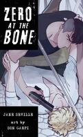 Zero at the Bone (manga), Tome 1 : Protection Rapprochée