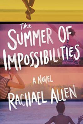 Couverture du livre : The Summer of Impossibilities
