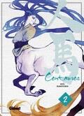 Centaures, Tome 2