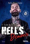 Hell's Demons, Tome 1 : Loin de l'enfer
