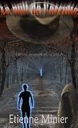 La nuit de l'occulte: L'envers du champ de la colline
