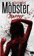 The Mobster, Tome 1 : Trapped