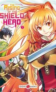 The Rising of the Shield Hero, Tome 2
