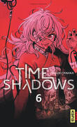 Time Shadows, Tome 6