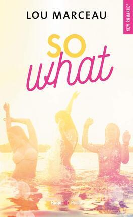 Couverture du livre : So What ?