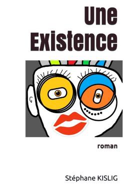 Couverture du livre : Une Existence