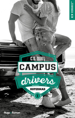 Couverture du livre : Campus drivers, Tome 1 : Supermad