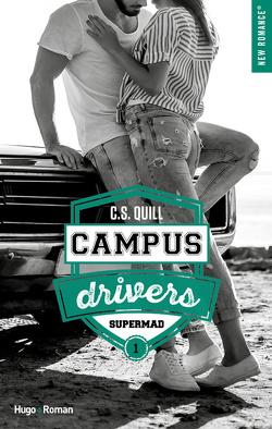 Couverture de Campus Drivers, Tome 1 : Supermad