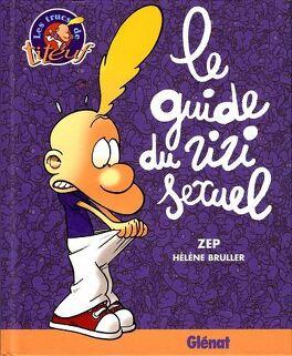 Couverture du livre : Le Guide du zizi sexuel