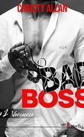 Bad Boss, Tome 1 : Vengeance