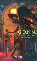 G.O.N.N.I et autres histoires de créatures