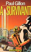 La Survivante, Tome 1