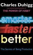 Smarter, faster, better