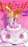 Titeuf, Tome 10 : Nadia se marie