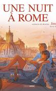 Une nuit à Rome, tome 4