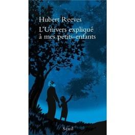Couverture du livre : L'univers expliqué à mes petits-enfants