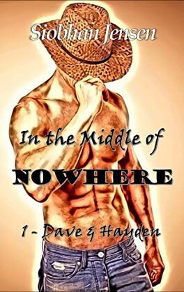 Couverture du livre : In the middle of nowhere, Tome 1 : Dave & Hayden